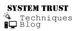SYSTEM TRUST Techniques Blog
